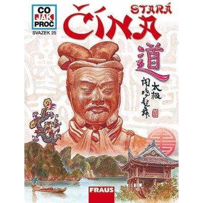 Stará Čína - Co, Jak, Proč? - svazek 25 - Flemmer Walter Dr.