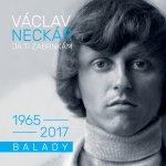 Václav Neckář - Já ti zabrnkám-Balady 1965-2017, CD, 2018