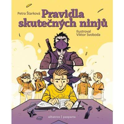 Pravidla skutečných ninjů - Petra Štarková