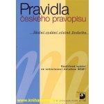 Pravidla českého pravopisu – Školní vydání včetně Dodatku - Martincová Olga a kolektiv