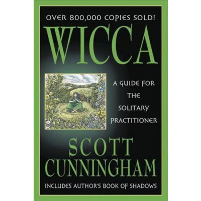 Wicca - S. Cunningham A Guide for the Solitary Pra