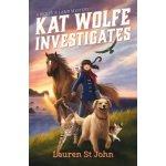 Kat Wolfe Investigates: A Wolfe & Lamb Mystery St John LaurenPevná vazba