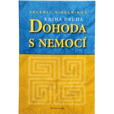 Knihy Dohoda s nemocí II. díl (Valerij Sinelnikov) + 2 měsíce na vrácení zboží