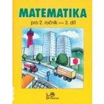 MATEMATIKA PRO 2. ROČNÍK 3. DÍL - Hana Mikulenková; Josef Molnár