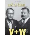 Když se řekne… V+W - Jiří Lederer