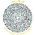 Mandaly pro meditaci a vnitřní rovnováhu