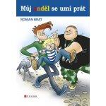 Můj anděl se umí prát - Roman Brat, Miroslav Regitko