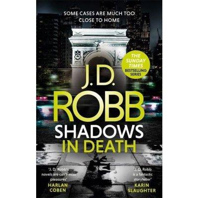Shadows in Death: An Eve Dallas thriller Book 51
