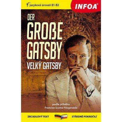 Velký Gatsby / Der grosse Gatsby - Zrcadlová četba - Fitzgerald Francis Scott