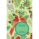 The Little Book of Colouring Tropical Paradise: Peace in Your Pocket