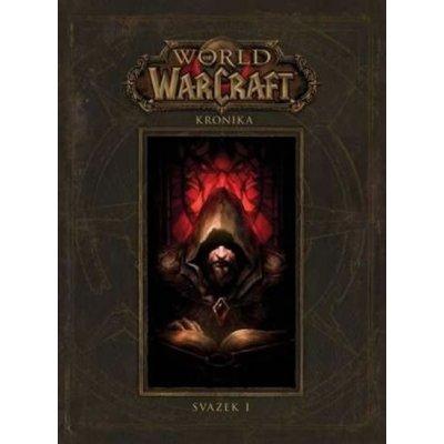 World of Warcraft Kronika - Chris Metzen, Robert Brooks, Matt Bruns