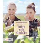 Vaříme podle Herbáře - 200 receptů a rad pro zdraví a inspiraci - Winterová Kateřina, Rybová Linda