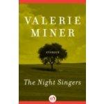 Night Singers - Miner Valerie