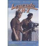 Legenda H+Z - První cesta - Hanzelka Jiří, Zikmund Miros