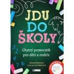 Jdu do školy (Simona Pekárková)