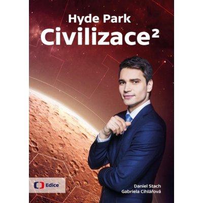 Hyde Park Civilizace 2 - Cihlářová Gabriela
