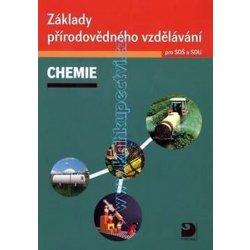 Základy přírodovědného vzdělávání – CHEMIE pro SOŠ a SOU, Chemie pro SOŠ a SOU, obsahuje CD