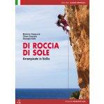 Horolezecký průvodce Di Roccia di Sole Climbing in Sicily ang