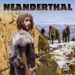 Sierra Madre Games Neanderthal