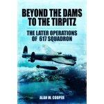 Beyond the Dams to the Tirpitz