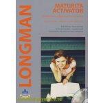 Longman Maturita Activator - Učebnice + 2 audio CDs - B. Hastings, Marta Umińska, Dominika Chandler