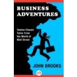 Business Adventures - Brooks John
