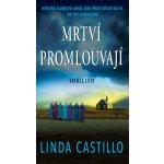 Mrtví promlouvají - Linda Castillo