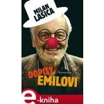 Dopisy Emilovi - Milan Lasica
