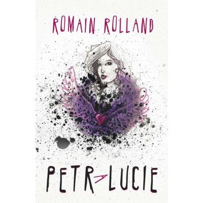 Petr a Lucie - Romain Rolland