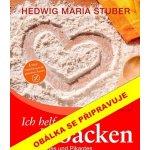 Pečeme sladké i pikantní - Hedwig Maria Stuber