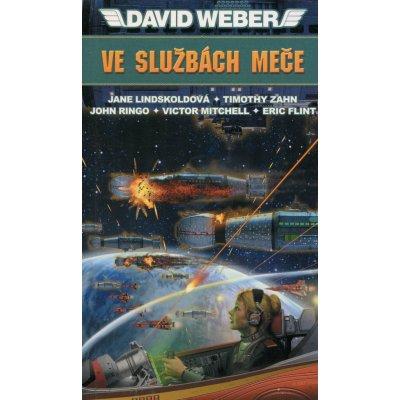 Ve službách Meče - David Weber, J. Lindskoldová, T. Zahn, J. Rin