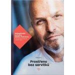 Prostřeno bez servítků - 2. aktualizované vydání - Zdeněk Pohlreich