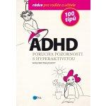 ADHD - 100 tipů pro rodiče a učitele - Jenett Wolfdieter