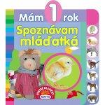 Mám 1 rok Spoznávam mláďatká - Sibyla Mislovičová
