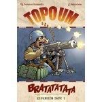 Looping Games Topoum: Bratatatata