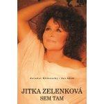 Jitka Zelenková: Sem tam