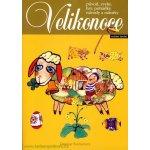 Velikonoce - původ, zvyky, hry, pohádky, návody a náměty - 2. vydání (Šottnerová Dagmar)
