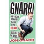 Gnarr - Gnarr Jon, Brown Andrew