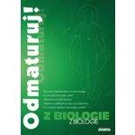 Odmaturuj ! z biologie druhé přepracované vydání - Benešová,Hamplová a kol.