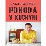 Jamie Oliver Pohoda v kuchyni