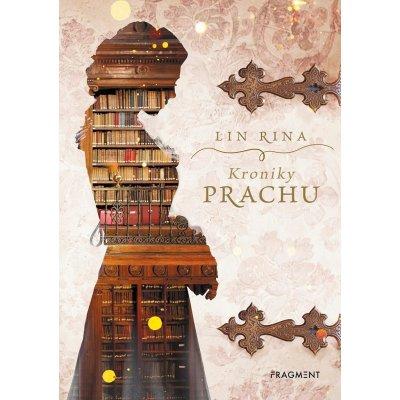 Kroniky prachu - Rina Lin