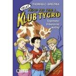 Klub Tygrů Tajemství tříbarevné kočky - Thomas C. Brezina [CZ]