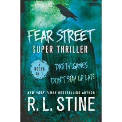 Fear Street Super Thriller - Stine R. L.