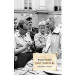 Pacner Karel: Život novináře Kniha