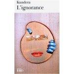 L IGNORANCE - Milan Kundera