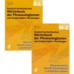 Deutsch -tschechisches Wörterbuch der Phraseologismen A-L, M-Z