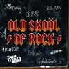 V/A : Old Skool of Rock CD
