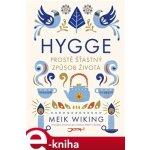 Hygge. Prostě šťastný způsob života - Meik Wiking e-kniha