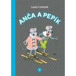 Anča a Pepík 3 Lucie Lomová