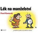 Lék na manželství P. Kantorek - Pavel Kantorek